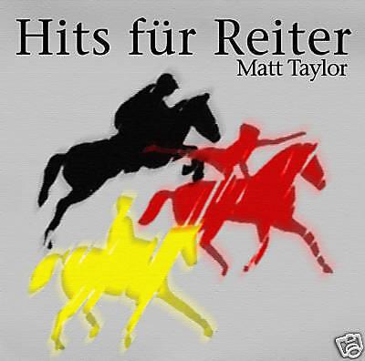 CD Matt Taylor Hits Für Reiter incl Der Oxer