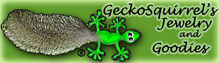 GeckoSquirrel's Jewelry and Goodies