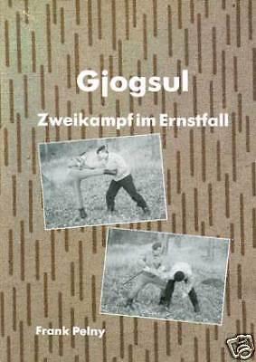 Pelny: GJOGSUL - ZWEIKAMPF im ERNSTFALL Buch Nahkampf Selbstverteidigung NVA NEU